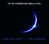 The Rising Sound - Lights Out In Space